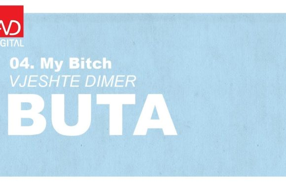 My Bitch – Buta