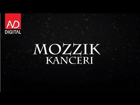 Kanceri – Mozzik