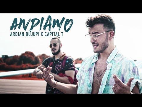 Andiamo – Ardian Bujupi & Capital T