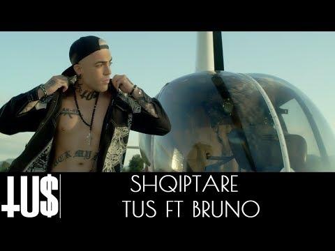 Shqiptare – Tus & Bruno