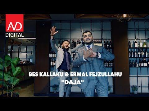 Daja – Bes Kallaku & Ermal Fejzullahu