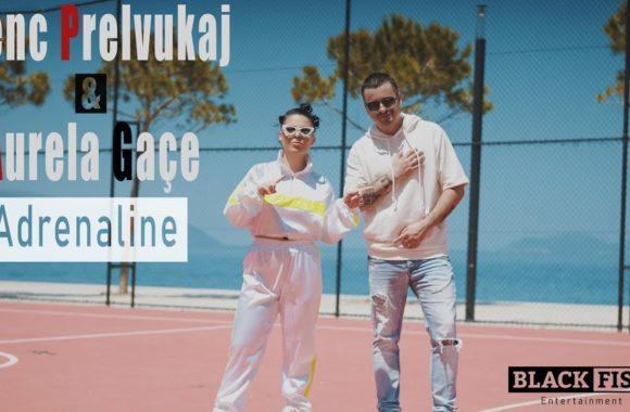 Adrenaline – Genc Prelvukaj & Aurela Gace
